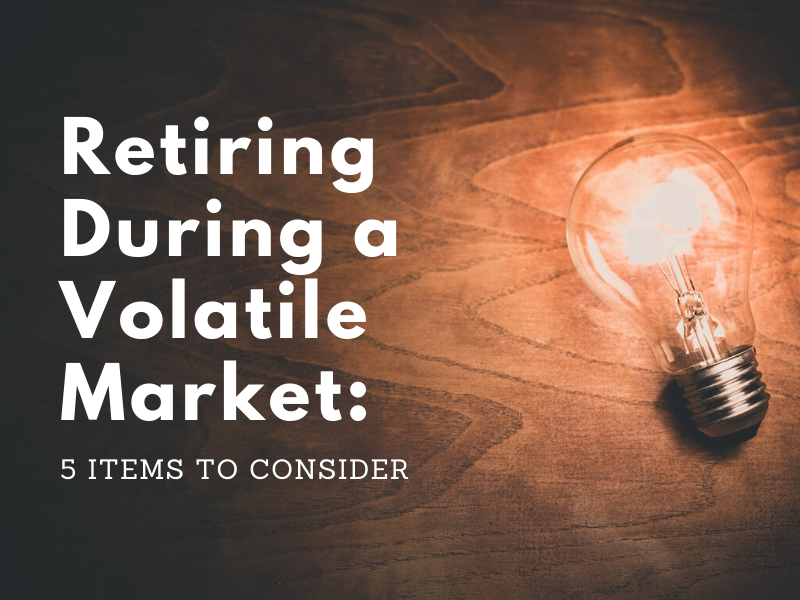 Retiring During a Volatile Market_